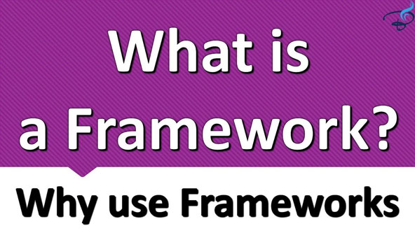 What is framework and why use it